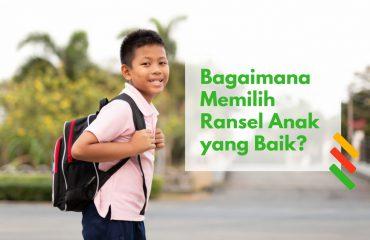 tips memilih ransel anak